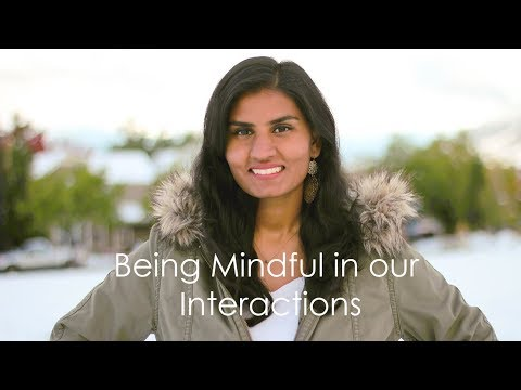 How to Be Mindful in Interactions with Others