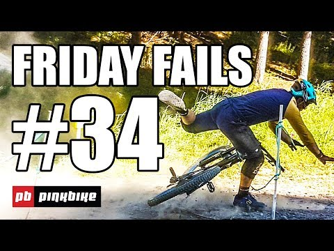 Pinkbike Friday Fails Compilation #34