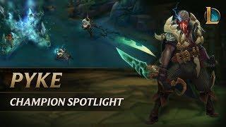 Pyke Champion Spotlight | Gameplay - League of Legends