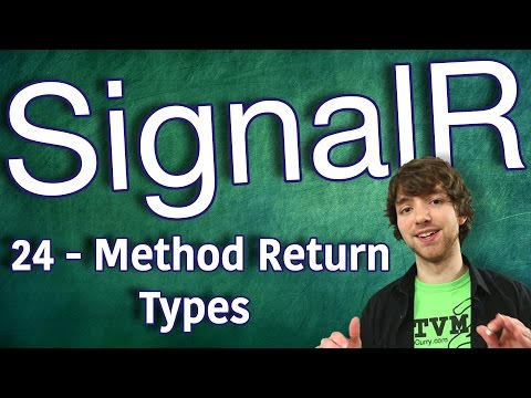 SignalR Tutorial 24 - C# Hub - Method Return Types