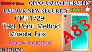 REMOVE PASSWORD OPPO A83 CPH1729 Scurity Path 2018 With Miracle box