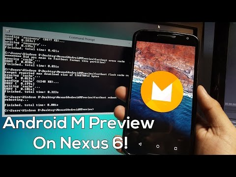 How to Install Android M Preview on Nexus 6!