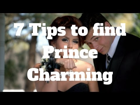 7 Tips to find Prince Charming