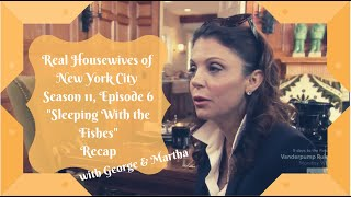 """Real Housewives Of New York City Season 11, Episode 6: """"sleeping With The Fishes"""" Recap"""