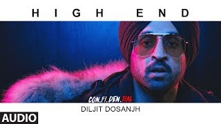 High End Full Audio Song | CON.FI.DEN.TIAL | Diljit Dosanjh | Song 2018