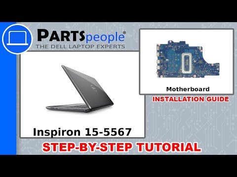 Dell Inspiron 15-5567 With Integrated Intel Video (P66F001) Motherboard How-To Video Tutorial