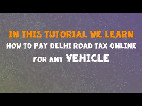 How to pay delhi road tax online for any vehicle