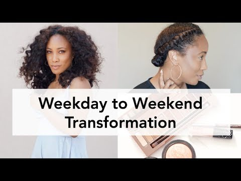 Weekday to Weekend Transformation - Hair, Makeup & Style Inspo
