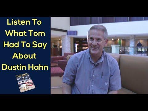 Tom Talks About Dustin Hahn & Tax Lien Certificates School