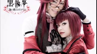 || MUSICAL KUROSHITSUJI 3|| Lycoris that blazes the earth // I won't give up anything anymore