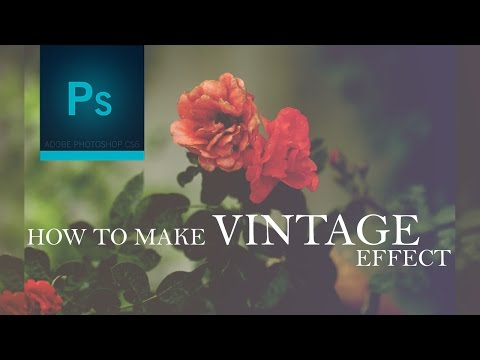 How To Make Vintage Effect In Photoshop cs6