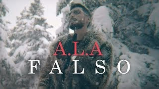 A.L.A - FALSO (Official Music Video)