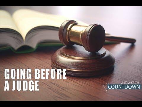 Men's Divorce Countdown: Going Before a Judge