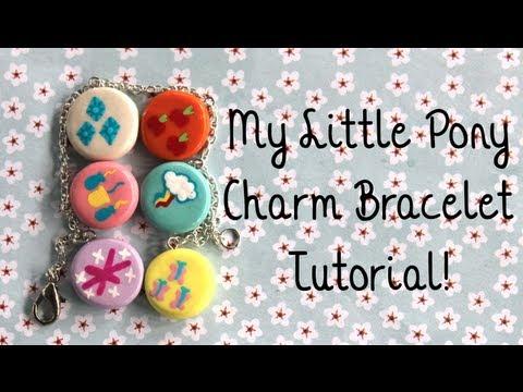 My Little Pony Charm Bracelet Tutorial!