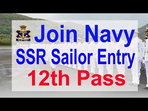 Join Navy 12th Pass, SSR Sailor Entry 2018 Batch, Apply Online