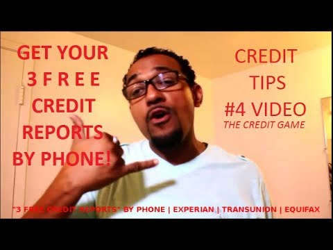FREE Credit Reports By Phone, Experian, Transunion, Equifax, 3 Reports