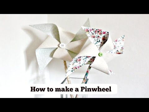 Quick DIY's | How to make a  Pinwheel