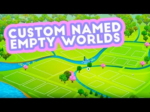 CUSTOM NAMED EMPTY WORLDS SAVE MOD!💚 // THE SIMS 4