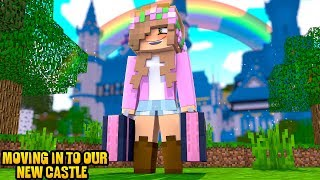 MOVING INTO OUR NEW CASTLE! | Minecraft Little Kelly