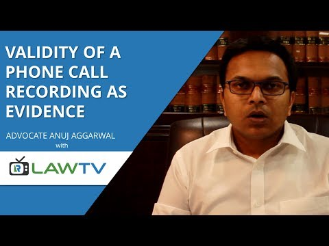 Indian Kanoon - Validity of phone call recording as evidence - LawRato
