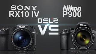 Sony RX10 IV vs Nikon P900