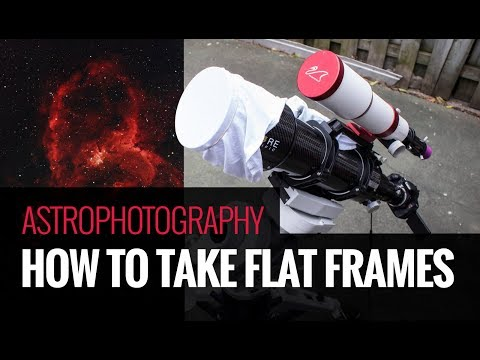How to take Flat Frames for Astrophotography