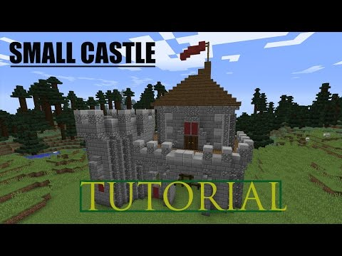 Minecraft How To Build A Small Castle Tutorial #1