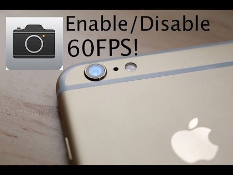 How To Enable/Disable 60FPS Video on the iPhone 6 & 6 Plus