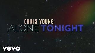 Chris Young - Alone Tonight (Lyric Video)