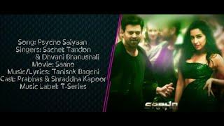 PSYCHO SAIYAAN Full Song With Lyrics ▪ Saaho ▪ Sachet Tandon & Dhvani Bhanushali ▪ Prabhas, Shraddha