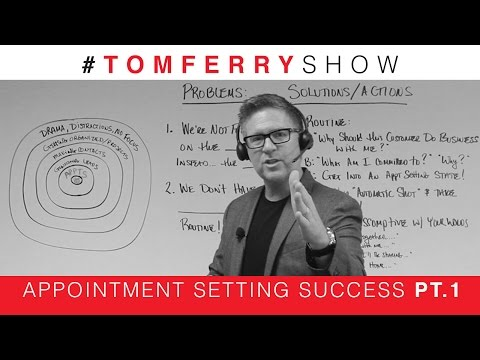 Be An Appointment Setting Machine | #TomFerryShow Episode 73