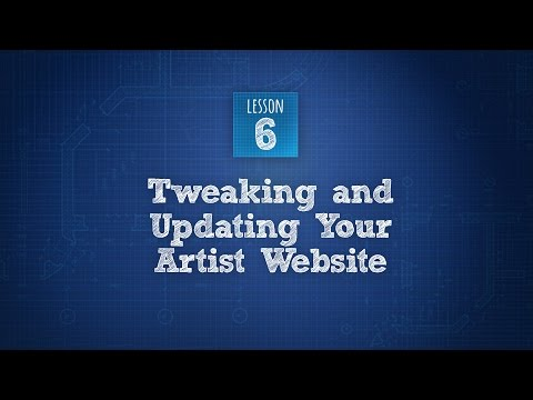 Build An Artist Website - Lesson 6 of 6 - Tweaks And Updates To Your Online Gallery