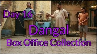Dangal Box Office Collection Day 16