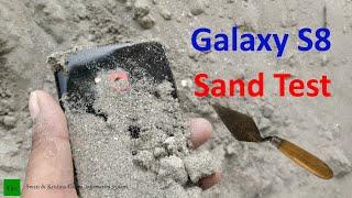 Galaxy S8 Sand & Dust Test !!!Emergency TROWEL ?