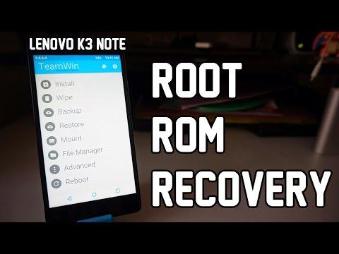 Lenovo K3 Note - Rooting and Custom ROMs Tutorial