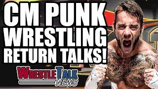 CM Punk Has Had Wrestling RETURN Talks With ROH! | WrestleTalk News July 2017