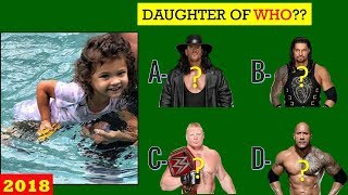 WWE Quiz - 99% Fail to Guess WWE SUPERSTARS by Their Son or Daughter [HD]