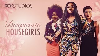 Watch Full Movie http://irokotv.com/tv-series/100/desperate-housegirls?utm_source=YouTube_Nollywoodlove&utm_campaign=Summer_Series&utm_medium=Video_front_page_ROW2_Description_Box&utm_term=Desperate%20House_Girls_S01&utm_content=DHGS01E01  Movie Description:  Desperate House girls (Series) tells the different stories of young house girls in the homes of their respective bosses. Omolola is an ambitious girl who would do anything to achieve her dream of being an actress. Nkechi is caught up in keeping up the appearance of being pregnant to her bosses while Imabong is embroiled in a head to head battle with Shawn who has sworn to take his mother