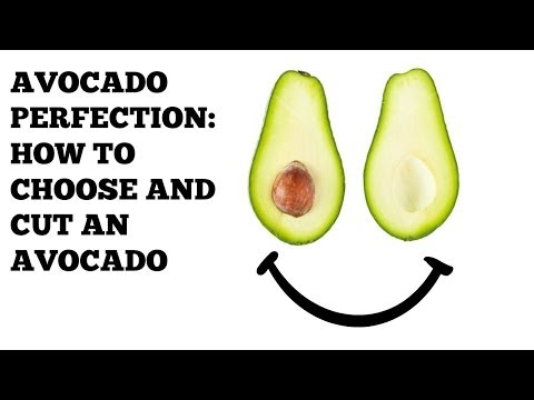 How to Choose and Cut an Avocado!