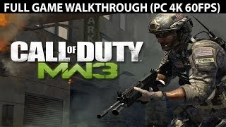 Call of Duty Modern Warfare 3 FULL Game Walkthrough - No Commentary (PC 4K 60FPS)