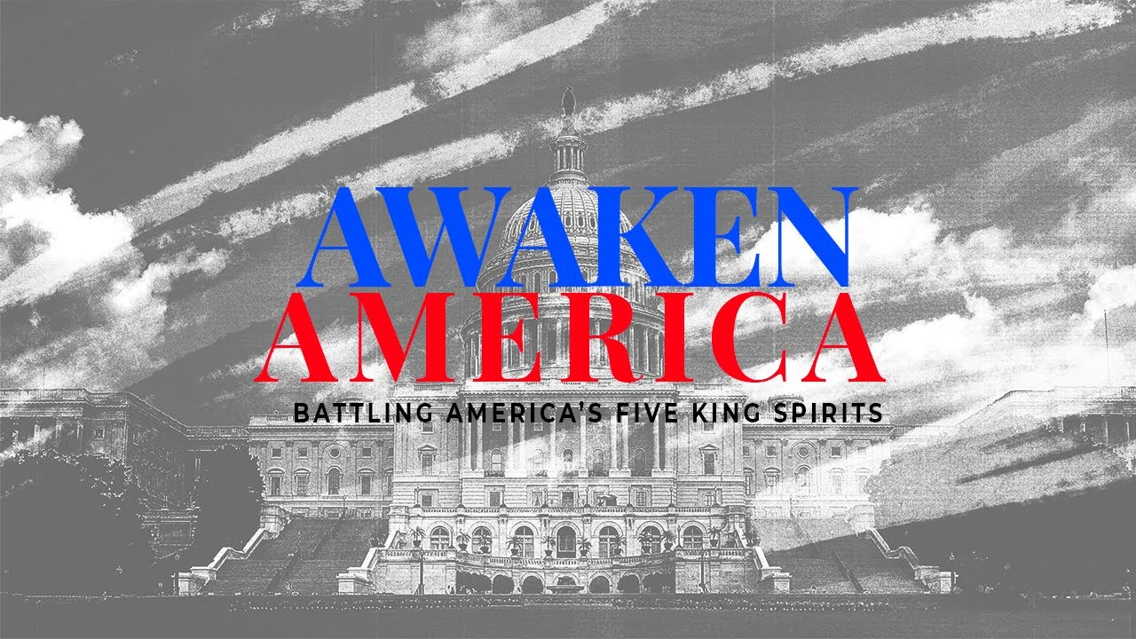 Awaken America | Battling America's Five King Spirits | Perry Stone