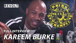 "Kareem ""Biggs"" Burke | Drink Champs (Full Episode)"