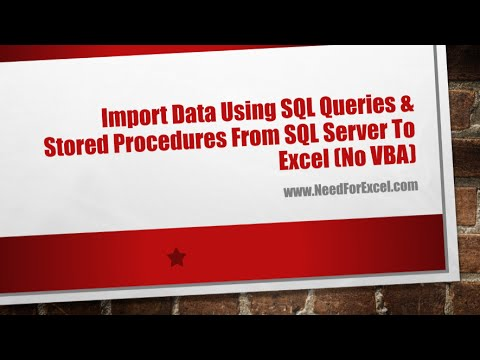 Excel Lesson 34 - Import Data Using SQL Queries & Stored Procedures From SQL Server To Excel