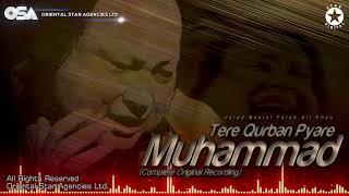 Tere Qurban Pyare Muhammad   Nusrat Fateh Ali Khan   complete full version   OSA Worldwide