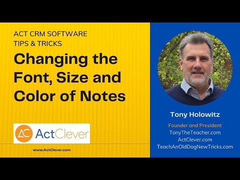 Changing the Font, Size and Color of Notes