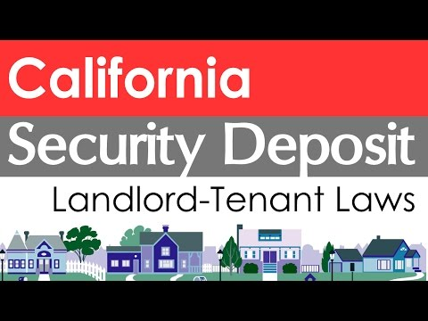 California Security Deposit Laws for Landlords and Tenants