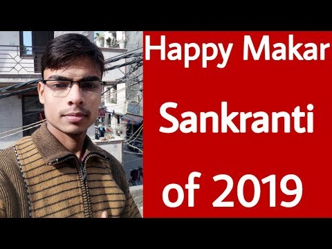 Happy Makar Sankranti of 2019