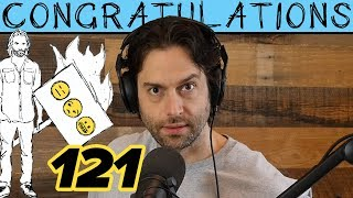 The Mayor of Cuck's Landing (121) | Congratulations Podcast with Chris D'Elia