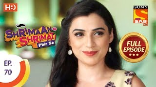 Shrimaan Shrimati Phir Se - Ep 70 - Full Episode - 18th June, 2018