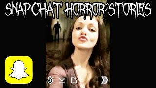 5 Scary Snapchat Horror Stories